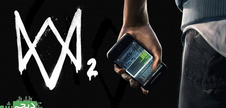 ۷ نکته که باید راجع به Watch Dogs 2 بدانید