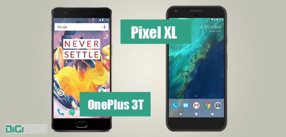 مقایسه دو گوشی پرچمدار، وان پلاس ۳T و گوگل پیکسل XL